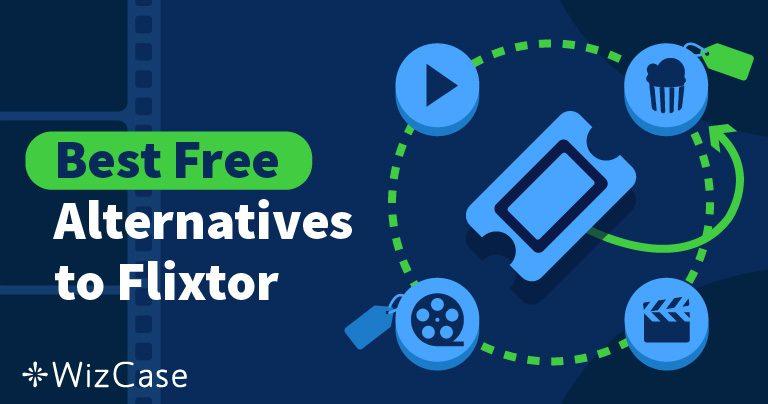 5 alternative a Flixtor per lo streaming di programmi televisivi e film Wizcase