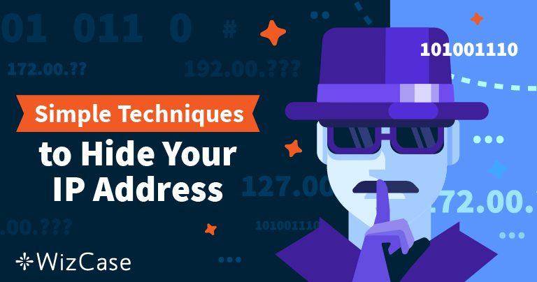 Come nascondere il proprio indirizzo IP e mantenersi anonimi sul web nel 2021