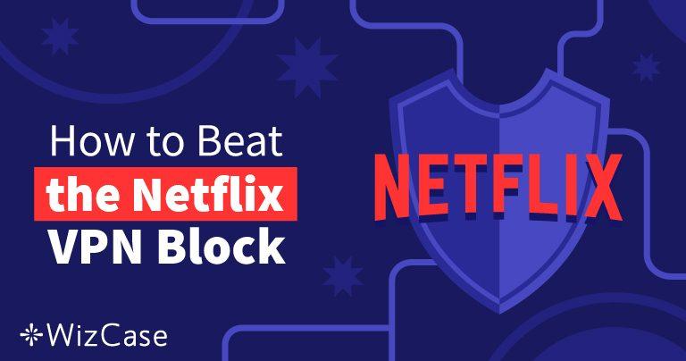 Le 8 migliori VPN per Netflix del 2021 (+ PROVE GRATUITE)