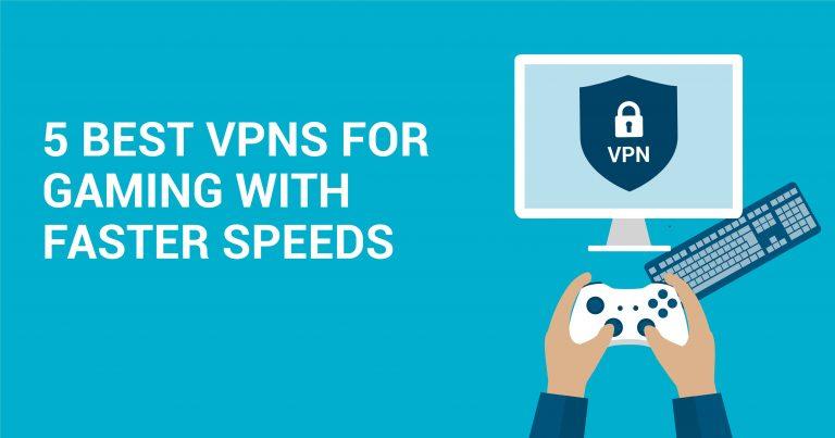 Le 5 migliori VPN per Giocare Online ad Alta Velocità