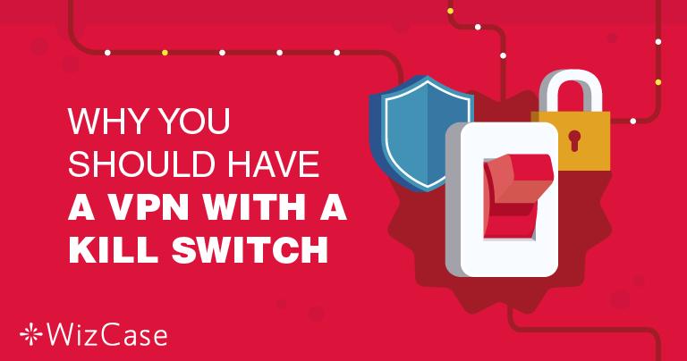 Perché Avere la Funzionalità Kill Switch della VPN È Così Importante?