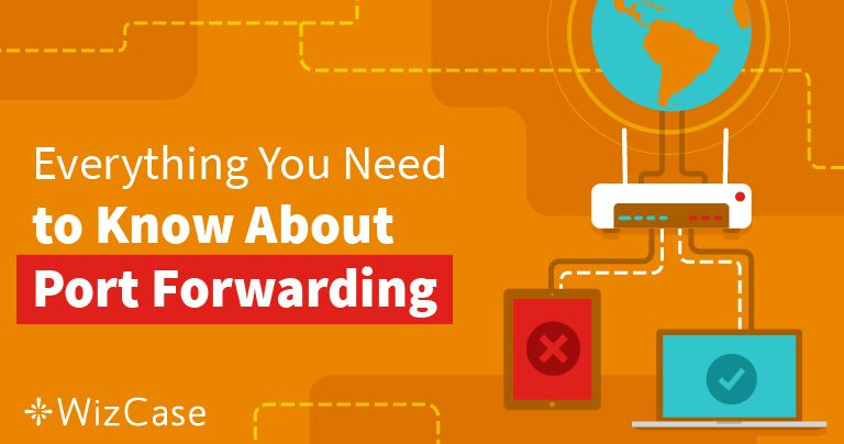 Port Forwarding: cos'è e come può esserti utile nel 2019?