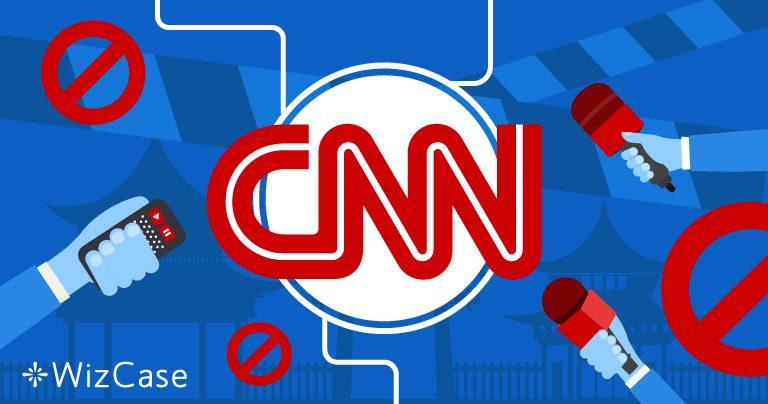 Il governo cinese vieta la CNN. Ecco come guardare il canale in modo sicuro