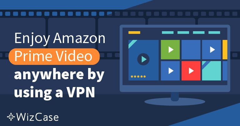Le 5 Migliori VPN da Usare con Amazon Prime Video