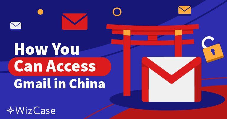 Come Accedere a Gmail in Cina