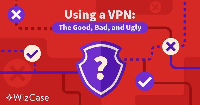 I Pro e i Contro dell'Utilizzo di una VPN nel 2019
