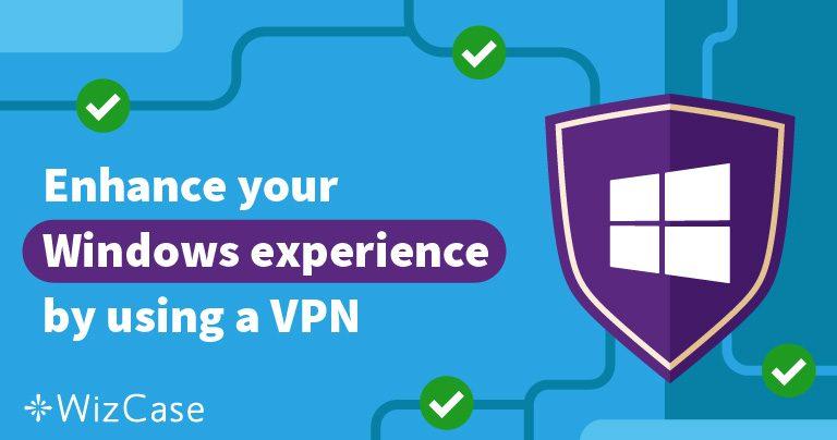 Le 5 migliori VPN per PC Windows – Aggiornato al luglio 2020