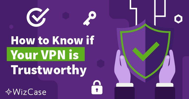 Come Capire se la Propria VPN è Affidabile