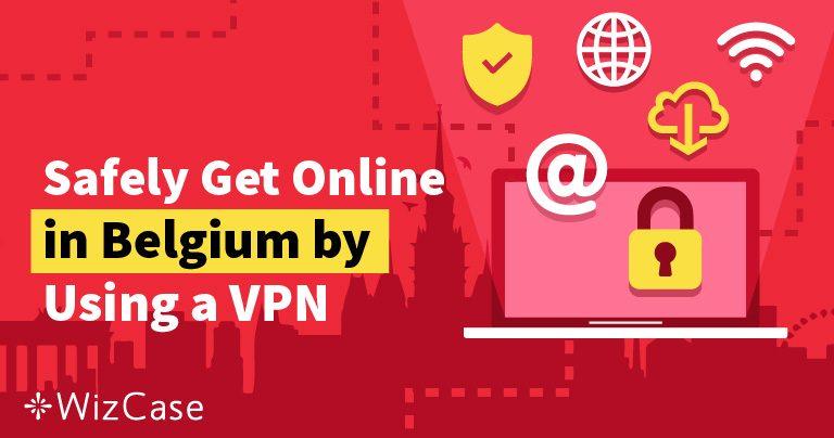 Le 5 Migliori VPN per Restare Anonimi Online in Belgio