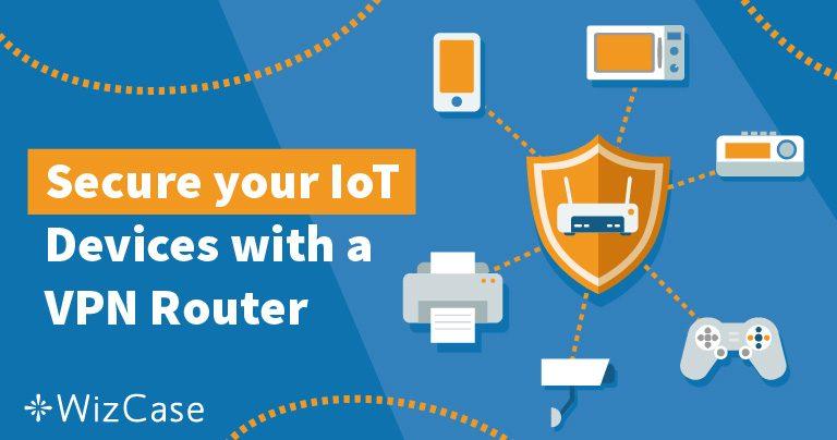 4 motivi per creare una VPN sul router e vivere in sicurezza