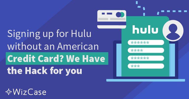 Come Abbonarsi a Hulu Senza una Carta di Credito Americana