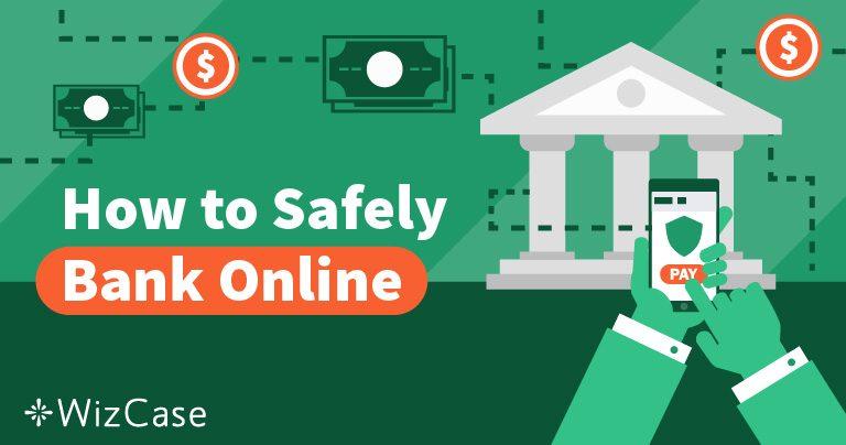 La VPN migliore per l'home banking nel 2021