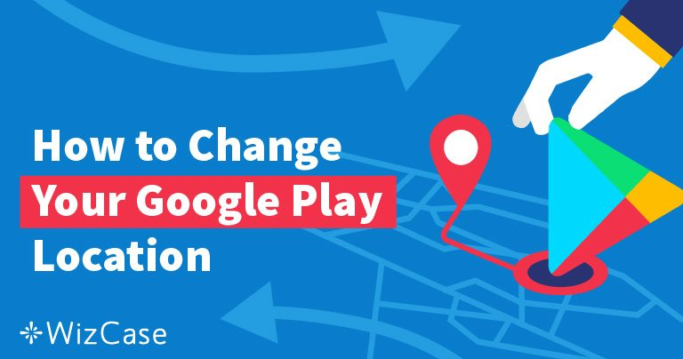Come modificare le location di Google Play