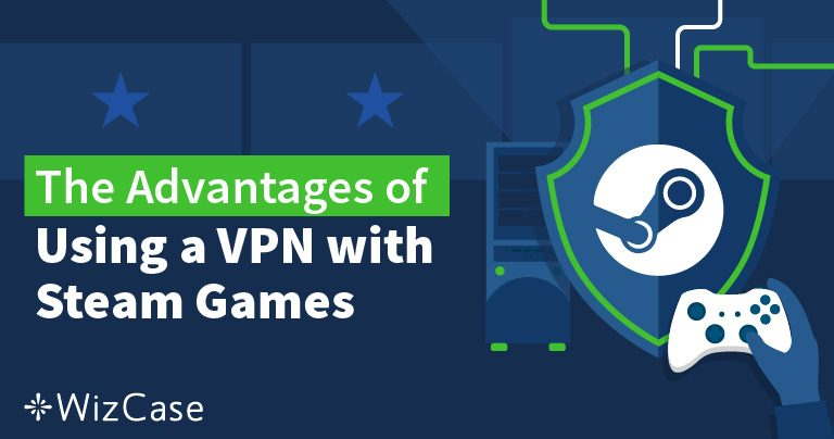 Come modificare la tua location Steam utilizzando una VPN nel 2019
