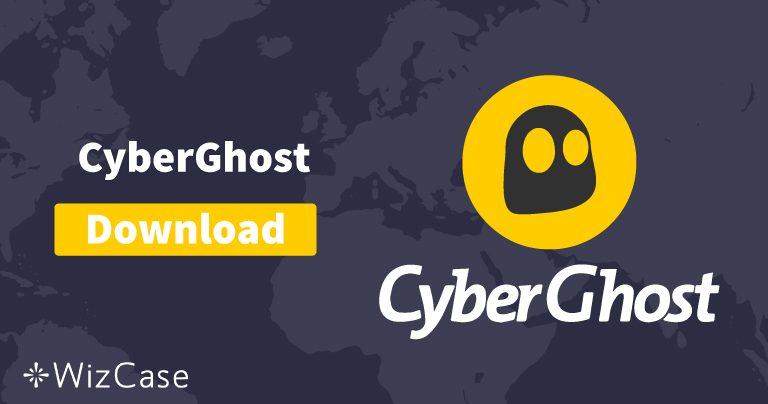 Scarica CyberGhost (la nuova versione) per desktop e dispositivi mobili