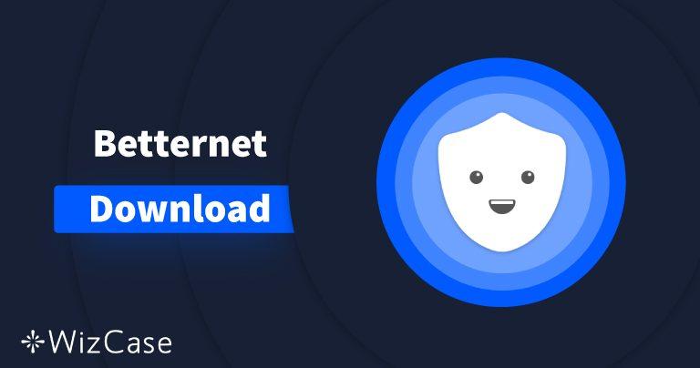 Scaricare Betternet (versione più recente) su desktop e mobile