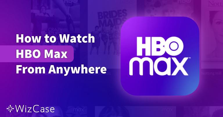 Come guardare HBO Max dall'Italia nel 2021