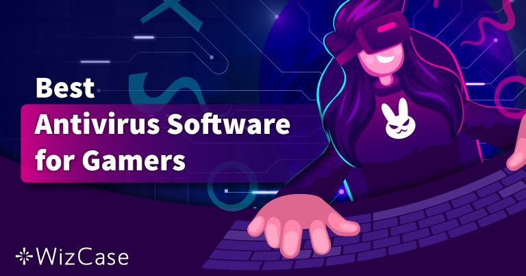 I migliori antivirus per il gioco su PC del 2021 – Top 5