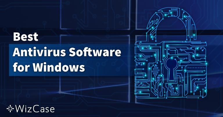 I 10 migliori antivirus per PC Windows del Agosto 2021