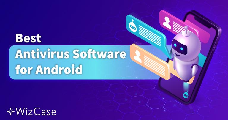 I 5 migliori antivirus Android per cellulari e tablet nel 2021