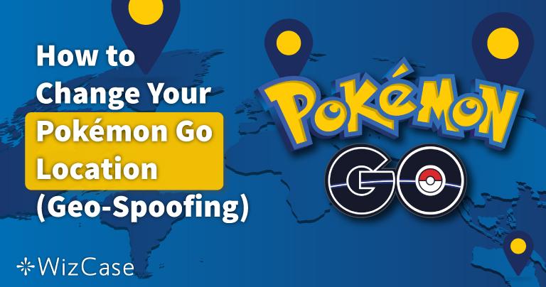 Come cambiare la tua posizione in Pokemon GO nel 2021