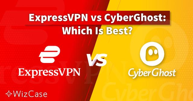 ExpressVPN vs. CyberGhost 2021: Qual è davvero il migliore?